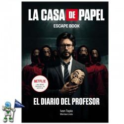 ESCAPE BOOK LA CASA DE PAPEL , EL DIARIO DEL PROFESOR
