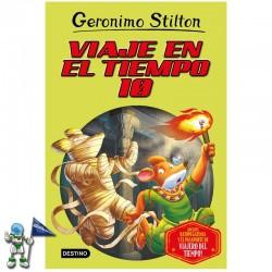 VIAJE EN EL TIEMPO 10 , GERONIMO STILTON