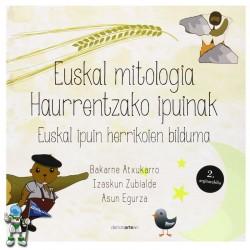 EUSKAL MITOLOGIA HAURRENTZAKO IPUINAK