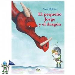 EL PEQUEÑO JORGE Y EL DRAGÓN , ÁLBUM ILUSTRADO