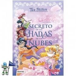 EL SECRETO DE LAS HADAS DE LAS NUBES , ESPECIAL TEA STILTON 3