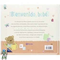 ¡BIENVENIDO, BEBÉ! , ÁLBUM DE RECUERDOS DEL BEBÉ