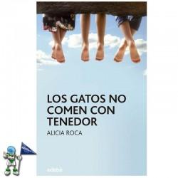 LOS GATOS NO COMEN CON...