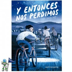 Y ENTONCES NOS PERDIMOS |...