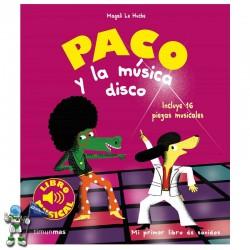PACO Y LA MÚSICA DISCO , LIBRO MUSICAL