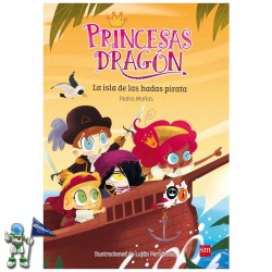 PRINCESAS DRAGÓN 4 , LA ISLA DE LAS HADAS PIRATA