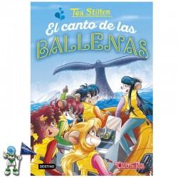 EL CANTO DE LAS BALLENAS , TEA STILTON 31