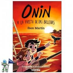 ONIN Y LA FIESTA DE LAS BALLENAS , LAS AVENTURAS DE ONIN 3