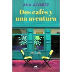 DOS CAFÉS Y UNA AVENTURA , DOS MÁS DOS 2 , ANA ÁLVAREZ