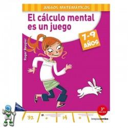EL CÁLCULO MENTAL ES UN JUEGO , 7-9 AÑOS , TERAPIAS VERDES