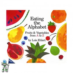 EATING THE ALPAHABET , FRUIS & VEGETABLES FRO A TO Z
