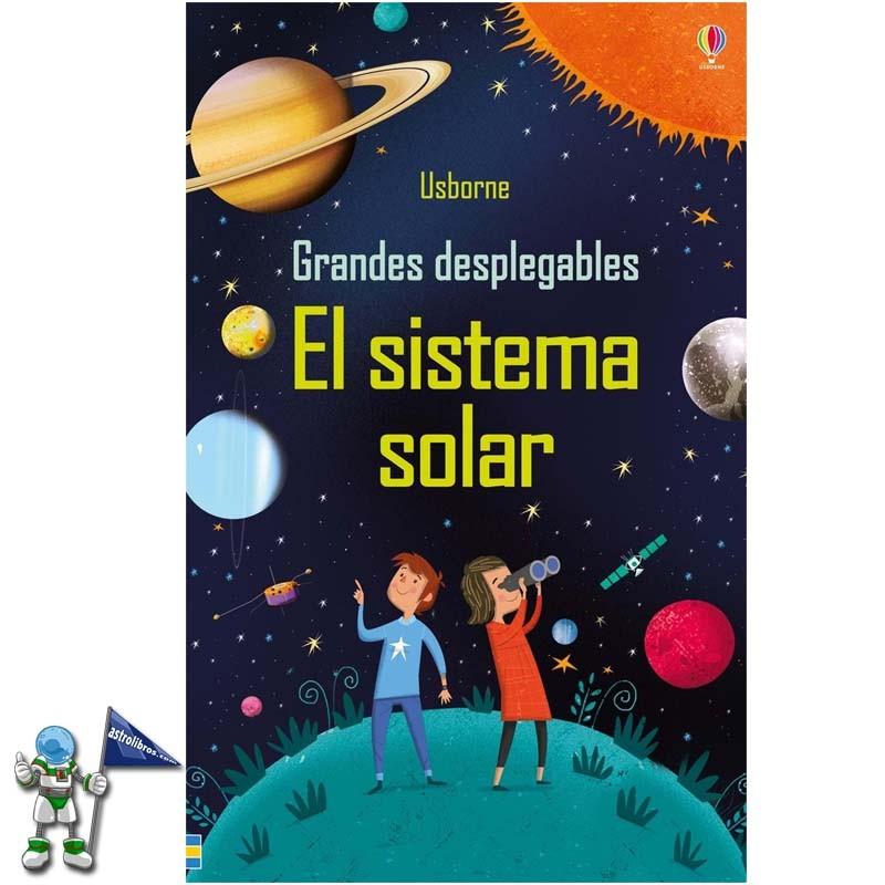 EL SISTEMA SOLAR   GRANDES DESPLEGABLES   LIBROS USBORNE