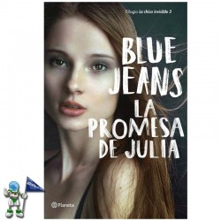 LA PROMESA DE JULIA , LA CHICA INVISIBLE 3 , BLUE JEANS