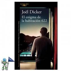EL ENIGMA DE LA HABITACIÓN 622 | JOËL DICKER