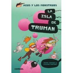 LA ISLA DE TRUMAN | AGUS Y...