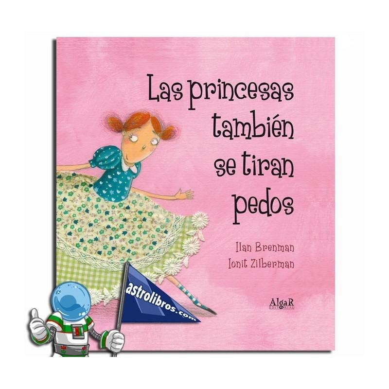 Las princesas también se tiran pedos. Libro