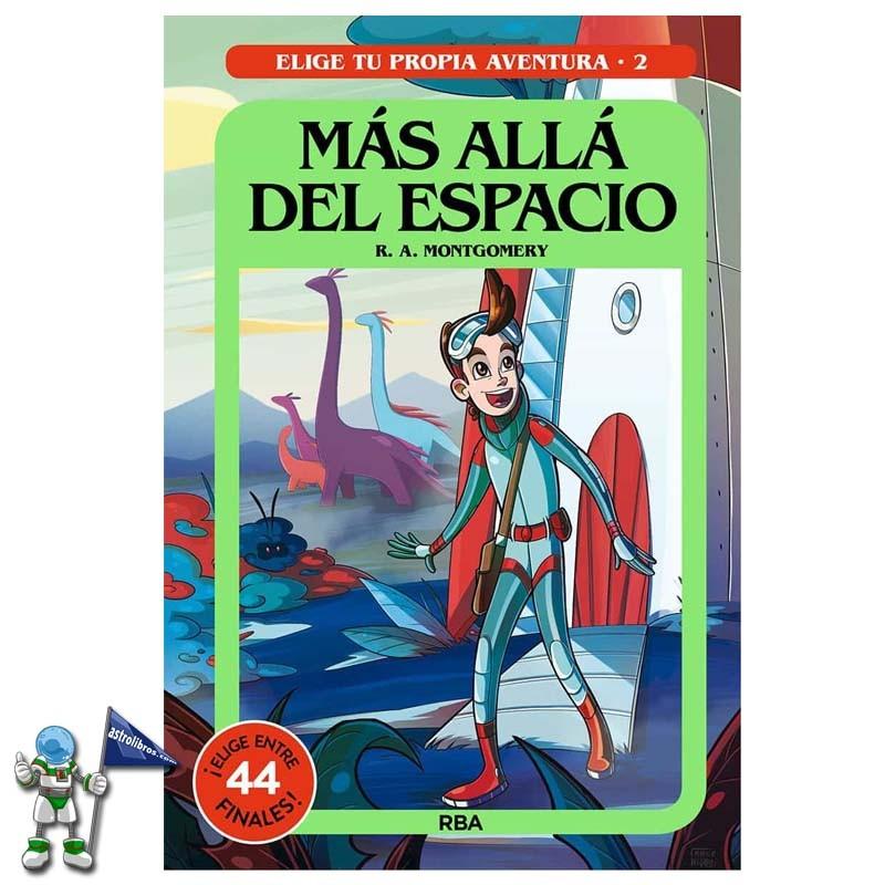 MÁS ALLÁ DEL ESPACIO , ELIGE TU PROPIA AVENTURA 2