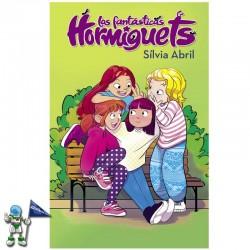 LAS FANTÁSTICAS HORMIGUETS , LAS FANTÁSTICAS HORMIGUETS 1