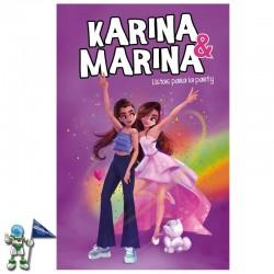 LISTAS PARA LA PARTY , KARINA & MARINA 4