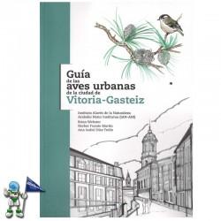 GUÍA DE LAS AVES URBANAS DE LA CIUDAD DE VITORIA-GASTEIZ