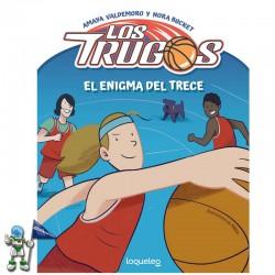 LOS TRUGOS | EL ENIGMA DEL TRECE