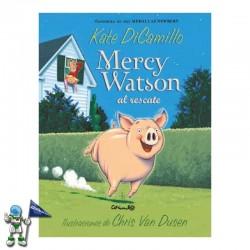 MERCY WATSON AL RESCATE |...