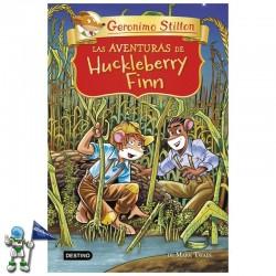LAS AVENTURAS DE HUCKLEBERRY FINN , GRANDES HISTORIAS GERNIMO STILTON