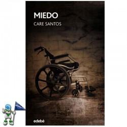 MIEDO , CARE SANTOS