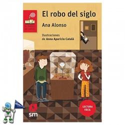 EL ROBO DEL SIGLO , LECTURA...