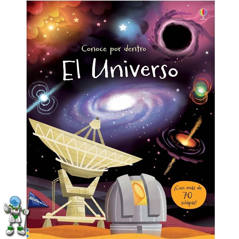 EL UNIVERSO , CONOCE POR DENTRO