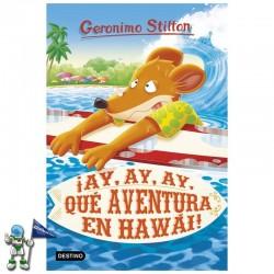 ¡AY, AY, AY, QUÉ AVENTURA EN HAWÁI! , GERONIMO STILTON 80