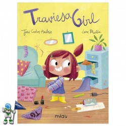 TRAVIESA GIRL , CUENTO...