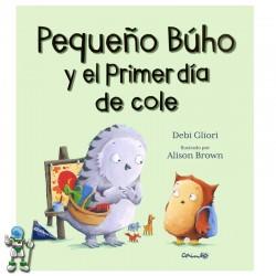 PEQUEÑO BÚHO Y EL PRIMER...