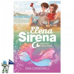 ELENA SIRENA 3 , COMO PEZ EN EL AGUA