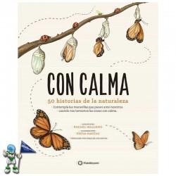 CON CALMA , 50 HISTORIAS DE LA NATURALEZA