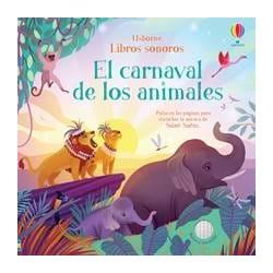 EL CARNAVAL DE LOS ANIMALES , LIBROS SONOROS USBORNE