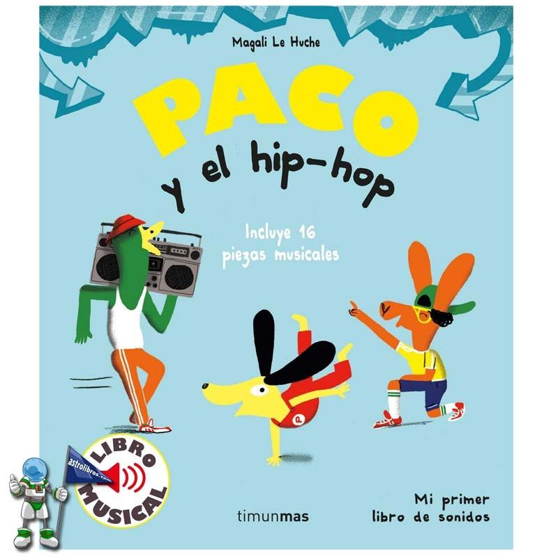 PACO Y EL HIP HOP , LIBRO MUSICAL