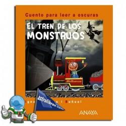 El tren de los monstruos Cuentos para leer a oscuras.