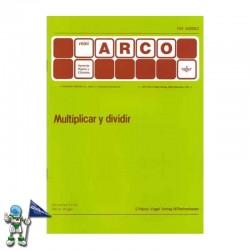 CUADERNO MINI ARCO , MULTIPLICAR Y DIVIDIR