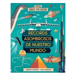 RÉCORDS ASOMBROSOS DE NUESTRO MUNDO , CONOCE POR DENTRO , LIBRO CON SOLAPAS USBORNE