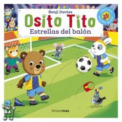OSITO TITO , ESTRELLAS DEL BALÓN , LIBROS CON SOLAPAS Y LENGÜETAS