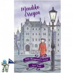 MENDIKO ERREGEA , STELLA MONTGOMERYREN MISTERIOAK 3