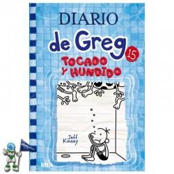 DIARIO DE GREG 15 , TOCADO Y HUNDIDO