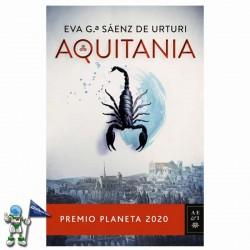 AQUITANIA , PREMIO PLANETA 2020