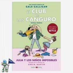 EL CLUB DE LAS CANGURO 5, JULIA Y LOS NIÑOS IMPOSIBLES