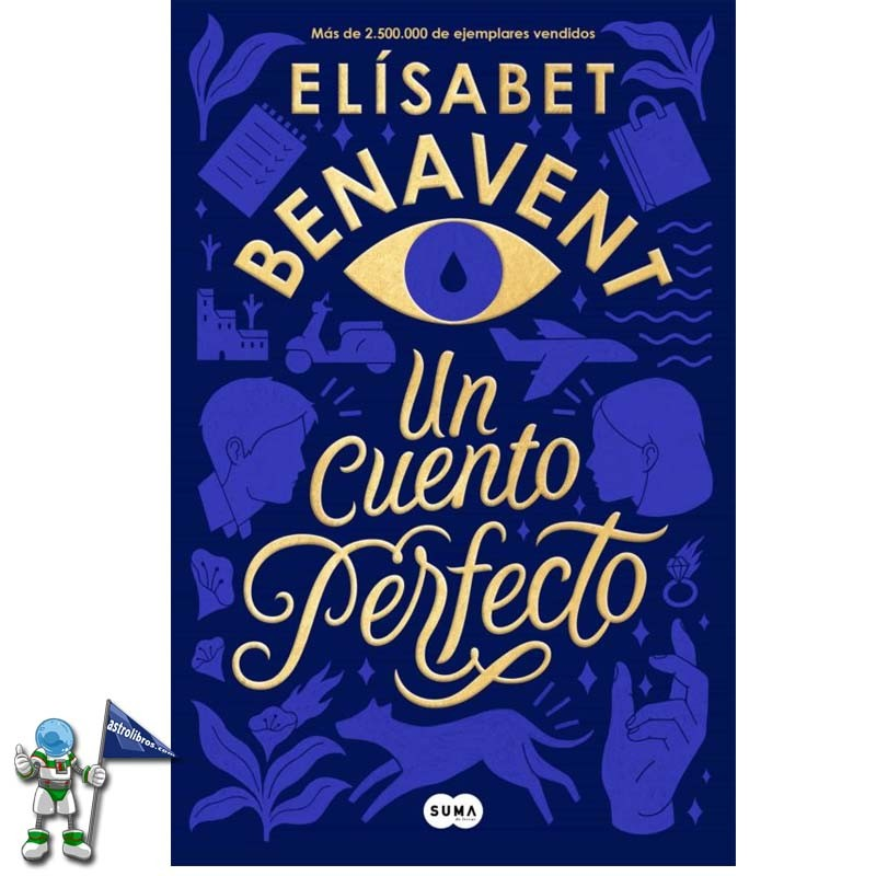 UN CUENTO PERFECTO , ELISABET BENAVENT