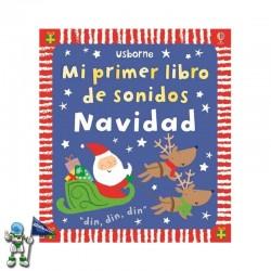 MI PRIMER LIBRO DE SONIDOS NAVIDAD , LIBROS DE NAVIDAD USBORNE