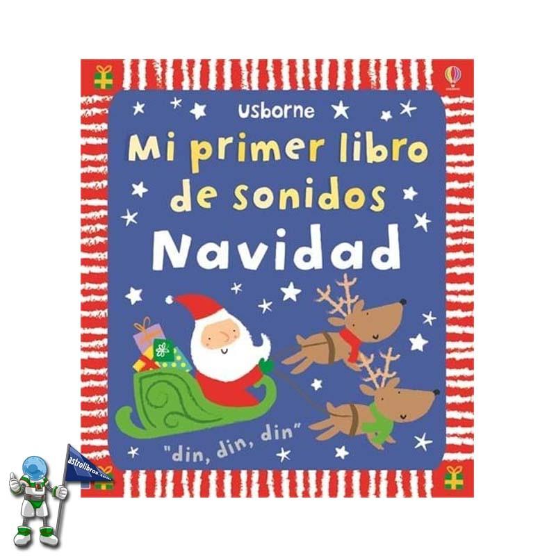 MI PRIMER LIBRO DE SONIDOS NAVIDAD, USBORNE GABONETAKO LIBURUAK