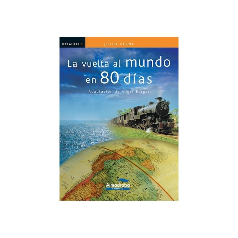 LA VUELTA AL MUNDO EN 80 DÍAS , KALAFATE , LECTURA FÁCIL