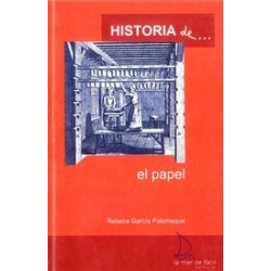 HISTORIA DE... EL PAPEL , LECTURA FÁCIL